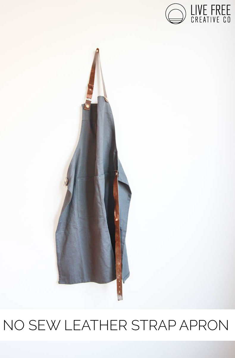 No Sew Leather Strap Apron | Live Free Creative Co