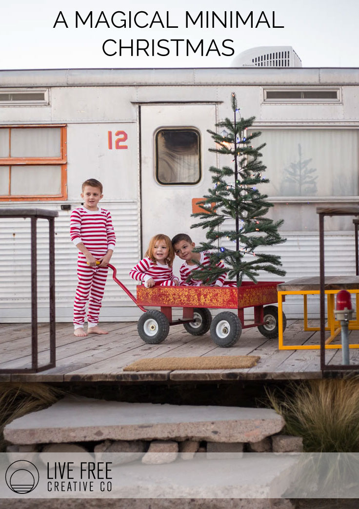 A Magical Minimal Christmas | Live Free Creative Co.