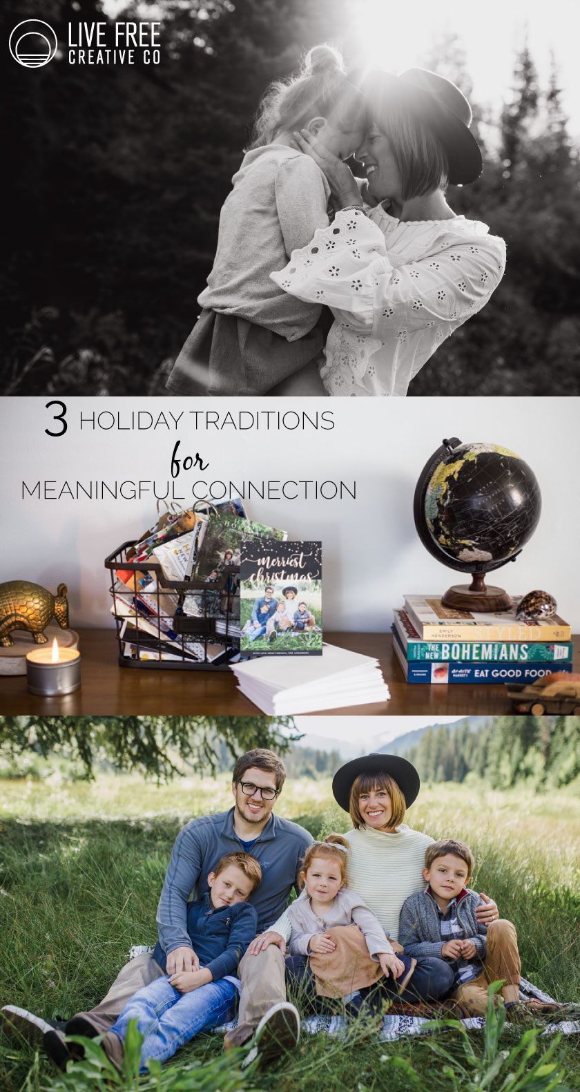 3 Holiday Traditions for Meaningful Connection| Live Free Creative Co