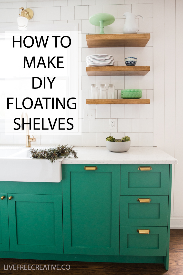 How to Make DIY Floating Shelves - Live Free Creative Co